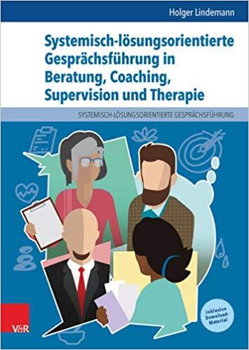 Cover Systemisch-lösungsorientierte Gesprächsführung in Beratung, Coaching, Supervision und Therapie
