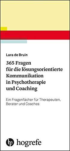 Cover 365 Fragen für die lösungsorientierte Kommunikation in Psychotherapie und Coaching