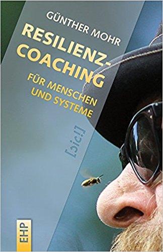 Cover Resilienzcoaching für Menschen und Systeme