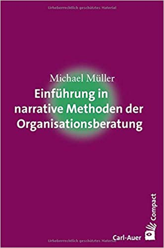 Cover Einführung in narrative Methoden der Organisationsberatung.