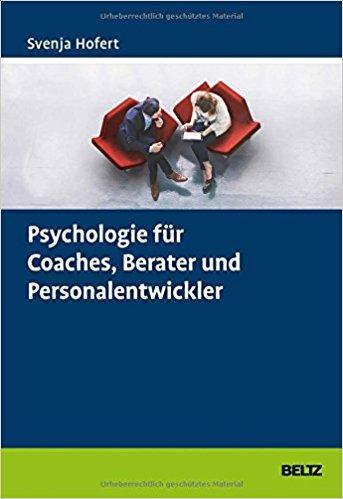 Cover Psychologie für Coaches, Berater und Personalentwickler.
