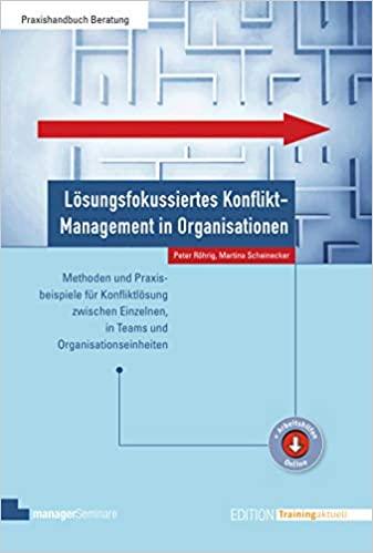 Cover Lösungsfokussiertes Konfliktmanagement in Organisationen