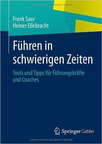 Cover Führen in schwierigen Zeiten: Tools und Tipps für Führungskräfte und Coaches.