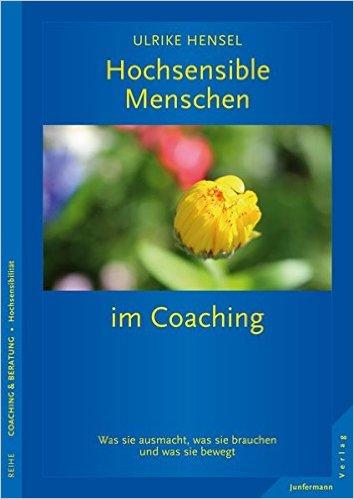 Cover Hochsensible Menschen im Coaching