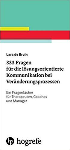 Cover 333 Fragen für die lösungsorientierte Kommunikation bei Veränderungsprozessen
