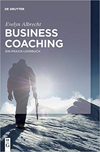 Cover Business Coaching: Ein Praxis-Lehrbuch.