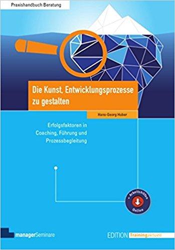 Cover Die Kunst, Entwicklungsprozesse zu gestalten