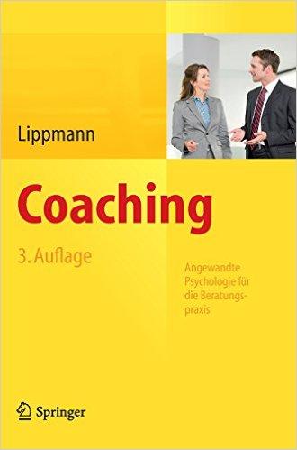 Cover Coaching: Angewandte Psychologie für die Beratungspraxis. Auflage: 3., überarb. u. erw. Aufl.