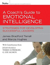 Cover A Coach's Guide to Emotional Intelligence. Strategies for Developing Successful Leaders. Weinheim: Wiley.