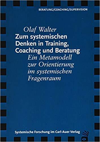 Cover Zum systemischen Denken in Training, Coaching und Beratung