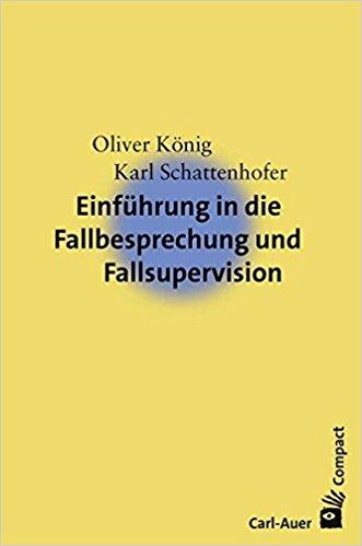 Cover Einführung in die Fallbesprechung und Fallsupervision.