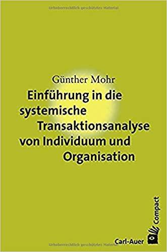 Cover Einführung in die systemische Transaktionsanalyse von Individuum und Organisation.