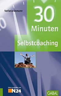 Cover 30 Minuten Selbstcoaching. Offenbach: GABAL.