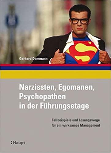 Cover Narzissten, Egomanen, Psychopathen in der Führungsetage